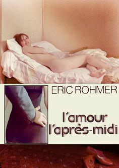 L'amour l'après-midi, Eric Rohmer, 1972 Best Movie Posters, Film Posters, Vintage Movies, Vintage Posters, Live Tv Free, Romantic Boyfriend, Girl Number For Friendship, Good Movies To Watch, Netflix Movies