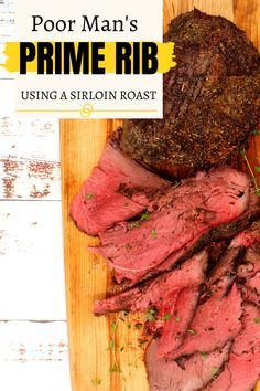 How to make a sirloin roast taste like prime rib - This recipe is so easy and turns a cheaper cut of meat, a sirloin roast, into a deliciously tasting, perfectly tender roast beef. So easy (you literally turn on the oven, roast it and then turn off the oven and walk away), anyone, even the most beginner cooks, can create this delicious meal! Tender Roast Beef, Rare Roast Beef, Sirloin Tip Roast, Sirloin Tips, Keto Jerky Recipe, Poor Mans Prime Rib Recipe, Boneless Prime Rib Recipe, Beef Round, Round Steak