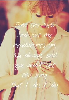 Begin Again. Taylor Swift lyrics. I loved this lyric from the first time i heard it