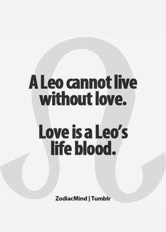 Leo's life blood...