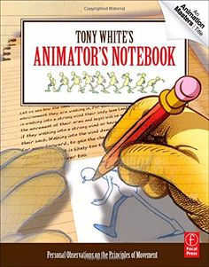 Tony White's Animator's Notebook: Personal Observations o... https://www.amazon.de/dp/0240813073/ref=cm_sw_r_pi_dp_x_EhK6xbR07FRED