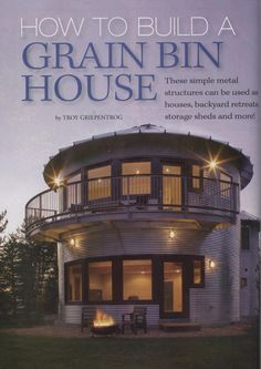 """""""How To Build a Grain Bin House - page 1"""" Wow! Didn't know there was a book about buidling grain bin houses. Awesome!"""