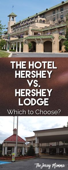 The Jersey Momma: The Hotel Hershey vs. The Hershey Lodge - Which to Choose? Hershey Hotel, Hershey Lodge, Hershey Park, Park Lodge, Park Hotel, Cadbury World, New York Vacation, Landmark Hotel, Best Hotels
