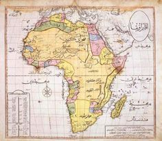 Ottoman map of Africa, from the Cedid Atlas Tercümesi. Only 50 copies of the atlas were produced at first; most were destroyed soon after in a fire. This atlas shows the level of Ottoman. Africa Map, North Africa, West Africa, Les Continents, Old Maps, Antique Maps, Ottoman Empire, Historical Maps, African History