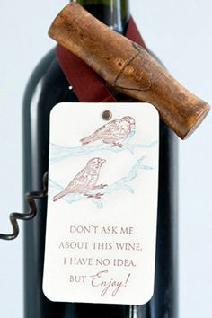 Cute gift tag idea for wine bottle.