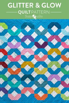The Glitter & Glow Quilt Pattern Download from Suzyquilts.com looks great in so many color combinations. like this rainbow version! This a great pattern for using up scraps or fat quarters. It comes in king, queen, twin, throw and baby quilt sizes. #modernquilt #quiltpattern #scrappyquilt Baby Quilt Size, Baby Quilts, Quilt Patterns Free, Fabric Patterns, Fat Quarter Projects, Fat Quarter Quilt, Quilt Sizes, Saturated Color, Fat Quarters