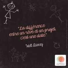 La citation du jour, de Walt Disney.
