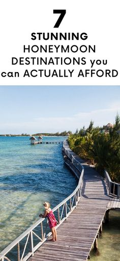 7 Stunning Honeymoon Destinations You Can Actually Afford
