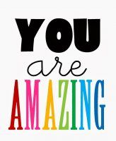 If you're reading this - YOU ARE AMAZING!