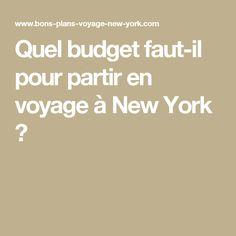 Quel budget faut-il pour partir en voyage à New York ?