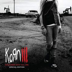 Korn - Korn III: Remember Who You Are (2010) SE Front cover