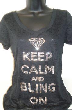 Keep calm and bling on sexy burnout v neck by BlingIsTheNewBlack, $45.00
