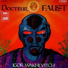 Philippe Druillet / Igor Wakhevitch : Doctor Faust