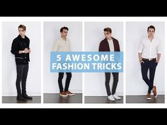 5 Fashion Tricks You Need To Know #1 + Men's Style Tips