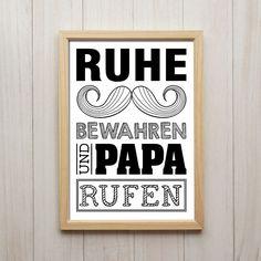 Ruhe Bewahren und Papa Rufen Kunstdruck A4 Familie Vater Spruch Poster Geschenk
