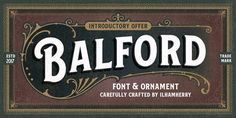 A new vintage font family and ornament called Balford. inspired from vintage labels,and packages. this collection of styles with shadow of typeface dan vintage scrolls, panels, and ornament possible to combination and option to create label designs, headl…