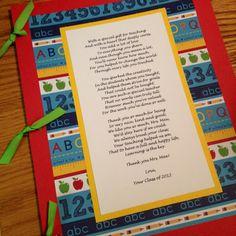 """Teacher appreciation poem, atop a """"book"""" of student letters :) Teacher Appreciation Poems, Teacher Poems, Student Teacher Gifts, Cute Teacher Gifts, Letter To Teacher, Student Teaching, School Teacher, Head Teacher, Teacher Presents"""