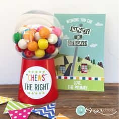"""LDS Primary Birthday Gift - """"Chews"""" the Right - Gumball Machine Cute Birthday Cards, Birthday Gifts For Kids, Birthday Ideas, Activity Day Girls, Activity Days, Lds Primary, Primary Music, Primary Chorister, Birthday Packages"""