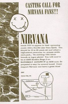 "NIRVANA CASTING CALL FOR ""SMELLS LIKE TEEN SPIRIT"" VIDEO, 1991"