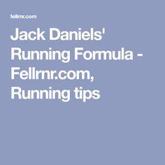 Jack Daniels' Running Formula - Fellrnr.com, Running tips