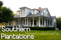 I want a Southern Plantation house!