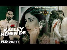 KALLEY REHEN DE Full Video Song | ZORAWAR | Yo Yo Honey Singh, Alfaaz | T-Series - YouTube