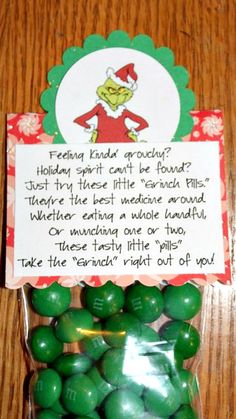 """Feeling kind of Grouchy? Holiday spirit can't be found? Just try one of these little Grinch pills Best medicine around! Whether eating a whole handful or munching one or two. These tasty little """"pills"""" Take the""""Grinch""""right out of you! Christmas Goodies, Christmas Treats, All Things Christmas, Winter Christmas, Christmas Holidays, Christmas Decorations, Funny Christmas, Diy Homemade Christmas Presents, Christmas Presents For Friends"""