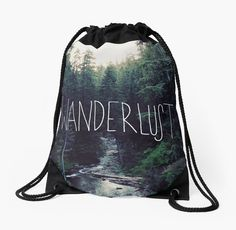 Love Life Drawstring Bag | Expore Nature Wanderlust Outdoors | Wanderlust Rainier Creek by Leah Flores