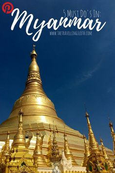 5 things to do in Myanmar