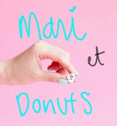 donuts and mani