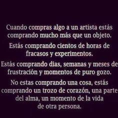 hermosa frase para los artistas!!