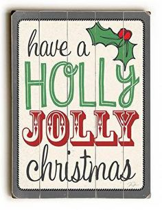 Designed with festive fonts, this Holly Jolly Christmas Wood Sign will add cheer to your holiday decor.