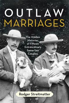 The engaging untold stories of fifteen prominent same-sex couples who defied cultural norms and made significant contributions to American history.