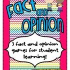 Your students will quickly learn what fact and opinions are with these 3 easy-to-put-together learning games.  The games are in full color and can ...