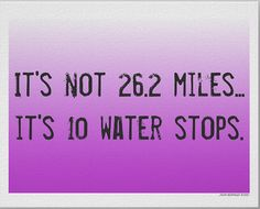 Cool saying! Looking for my 4th marathon! Thinking NYC. Why not? :)     Cheers…