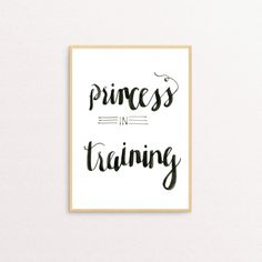 Princess In Training Digital Print by YourFullerLife on Etsy