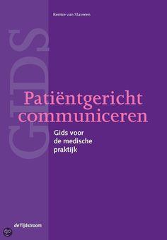 van Staveren, Remke. Patiëntgericht communiceren: gids voor de medische praktijk. Plaats VESA 316.722 VANS