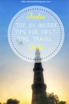 Top 10+ insider tips for first-time travel to Delhi, India || India Travel tips || Delhi Travel tips || Travel tips || Top things to do in Delhi India || Travel || Travelling || Places to see in Delhi || Things to see in Delhi || Historical Monuments of Delhi || Places to see in India || Things to do in India || #travel #asia #india #delhi #thewanderingcore