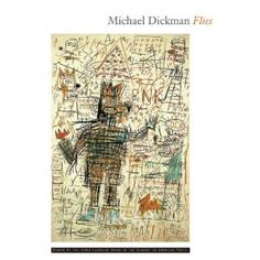 Michael Dickman - Flies