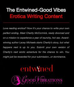 Enter the Entwined Good Vibes #erotica #writing contest and #win $100 to goodvibes.com