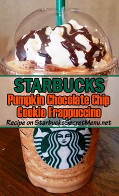 Starbucks Pumpkin Chocolate Chip Cookie Frappuccino. Two of our favorite flavors in one!