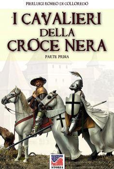 Cover title: I cavalieri della Croce Nera - Storia