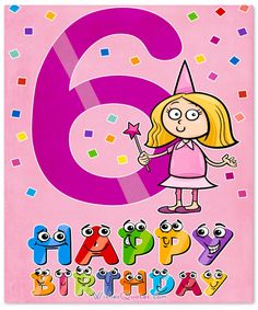 Happy 6th Birthday Wishes For 6 Year Old Boy Or Girl