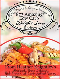 Atkins Diet 2016 Recipe Extravaganza! 873 Amazing Low Car... https://www.amazon.com/dp/B01H0A3JQE/ref=cm_sw_r_pi_dp_CO-DxbZV4BQ9E