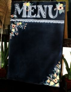 Chalkboard Menu with Flowers for your kitchen or restaurant Hand Lettering