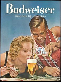 Beaches Beer Bikinis Features - A 1958 Vintage Budweiser Beer Ad. Old Advertisements, Retro Advertising, Retro Ads, Vintage Signs, Vintage Ads, Poster Retro, Beer Poster, Old Ads, Print Ads