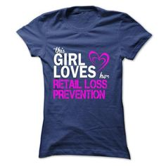 This girl loves her RETAIL LOSS PREVENTION T Shirts, Hoodies Sweatshirts. Check price ==► http://store.customtshirts.xyz/go.php?u=https://www.sunfrog.com/LifeStyle/This-girl-loves-her-RETAIL-LOSS-PREVENTION.html?41382