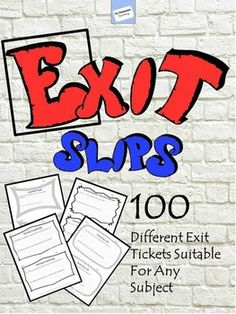 100 Exit Slips for Grades 4 (with support) to adult learners.After a few years of teaching Grades 4-8, I wanted a strategy to help me better understand how well my learners understood the facts/concepts and strategies I was teaching.  I also wanted to provide them the opportunity to reflect on their own learning.