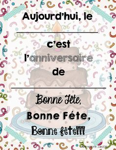 Je ne sais pas pour vous, mais les anniversaires en classe peuvent être un casse-tête. Je veux souligner cette journée importante pour l'élè... French Teaching Resources, Teaching French, Kids Learning Activities, Infant Activities, French Classroom, French Teacher, Daycare Crafts, Classroom Environment, Teaching Materials