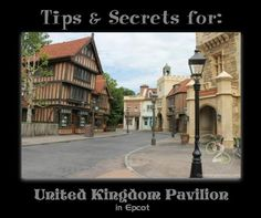 8 tips and secrets for United Kingdom pavilion in Epcot. Pin now if you are planning a trip to Walt Disney World!